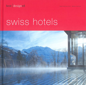 best designed swiss hotels